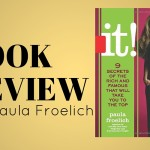 Review – It!: Nine Secrets of the Rich and Famous That Will Take You to the Top