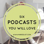 6 Podcasts You Will Love