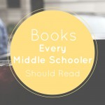 Books Every Middle Schooler Should Read