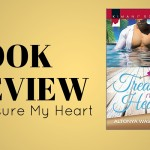 Review: Treasure My Heart by Altonya Washington