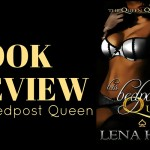 Review: His Bedpost Queen by Lena Hart