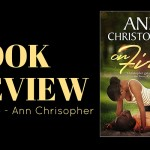 Review: On Fire by Ann Christopher