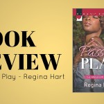 Review: Passion Play by Regina Hart