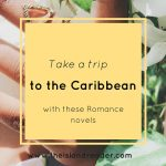 Take a Trip to the Caribbean with these Romance Novels