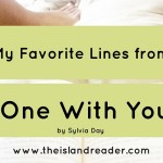 My Three Favorite Lines from One With You by Sylvia Day