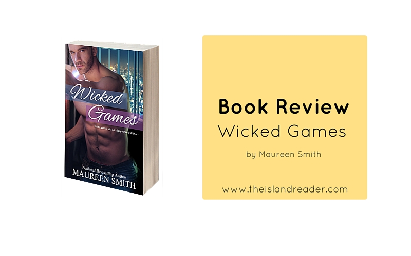 Review: Wicked Games by Maureen Smith