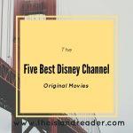 The Best Disney Channel Original Movies - TheIslandReader com