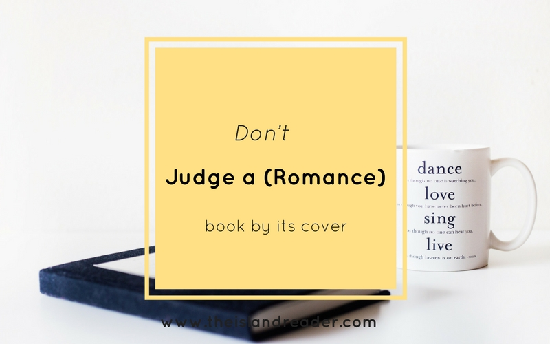 Don't Judge A (Romance) Book By Its Cover