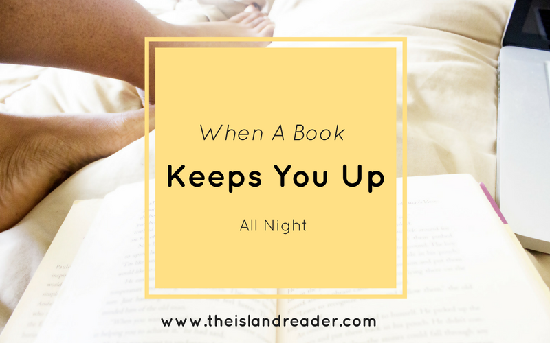 When A Book Keeps You Up All Night