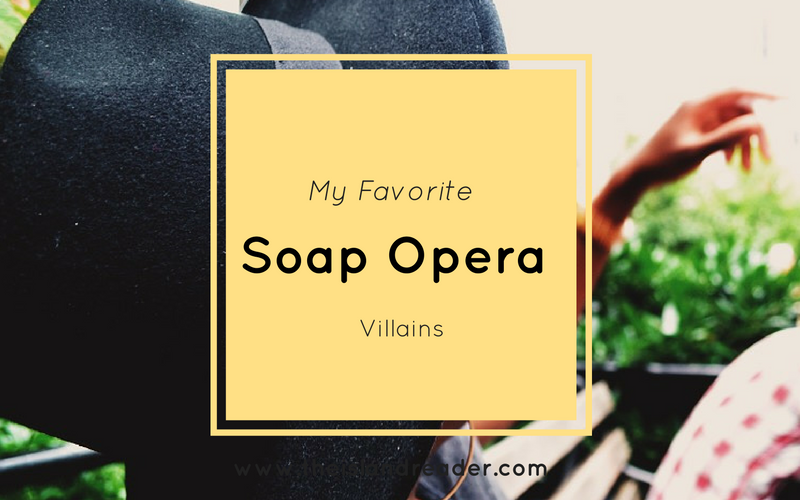my-favorite-soap-opera-villains