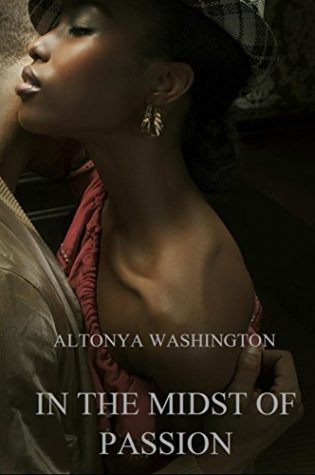 Review: In The Midst of Passion by Altonya Washington