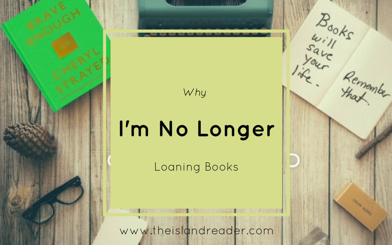 Why I'm No Longer Loaning Books