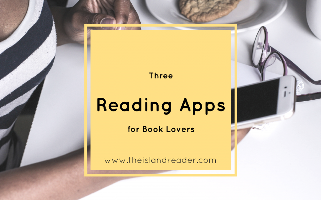 Three Reading Apps Every Book Lover Needs