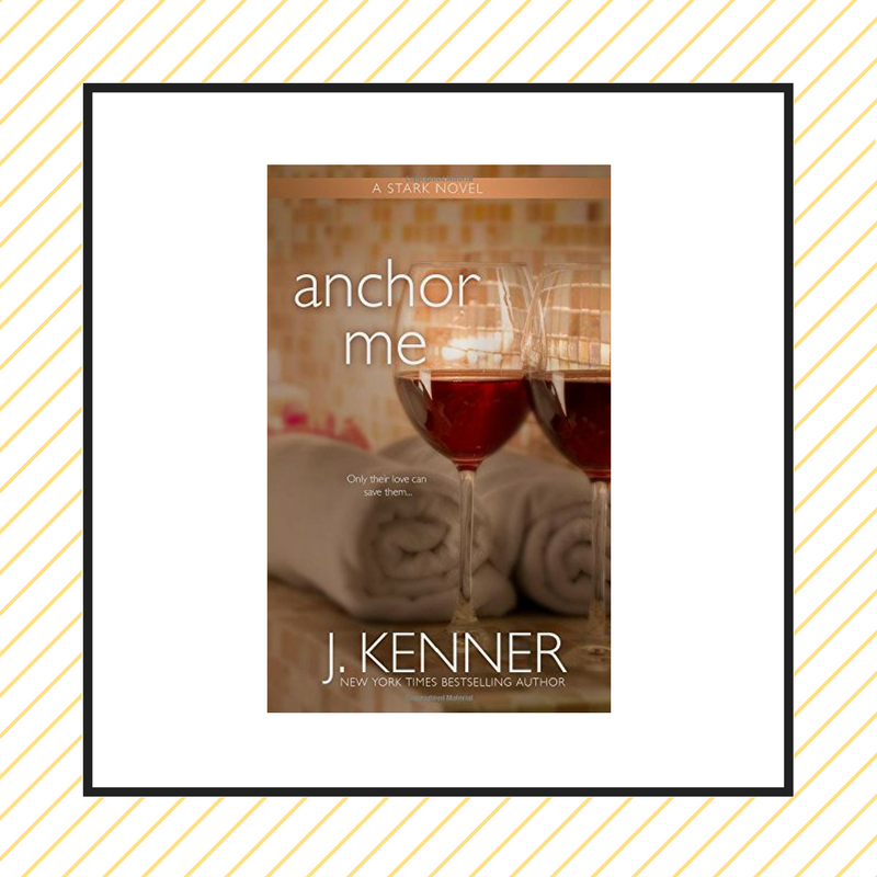 Review: Anchor Me by J. Kenner