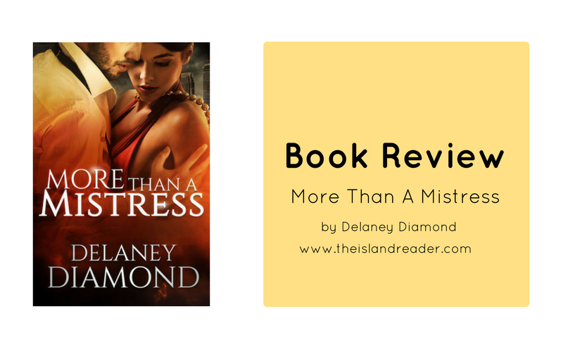 Review: More Than A Mistress by Delaney Diamond