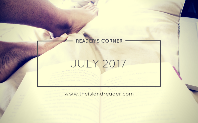 The Reader's Corner: July 2017