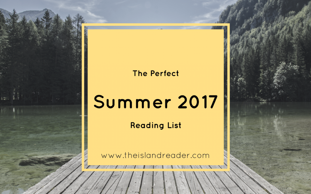 Read and Chill: The Perfect Summer 2017 Reads