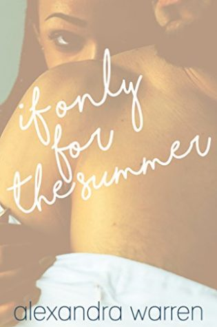 Review: If Only for The Summer by Alexandra Warren
