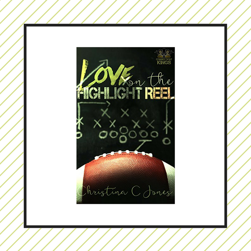 Review: Love on The Highlight Reel by Christina C. Jones