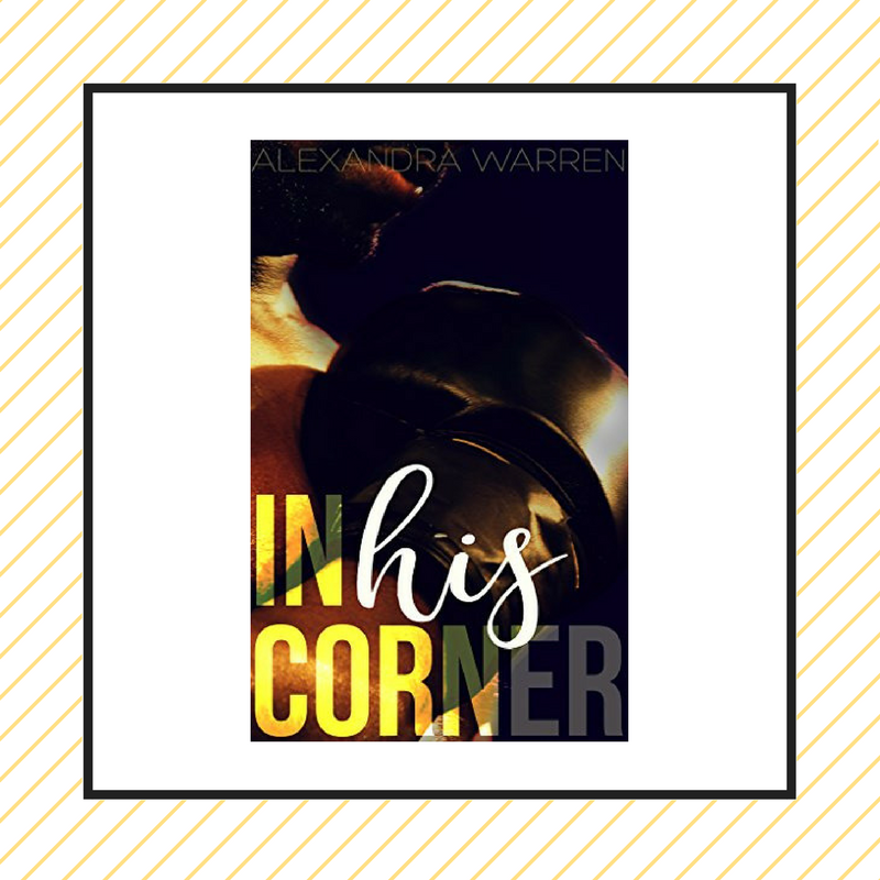 Review: In His Corner by Alexandra Warren