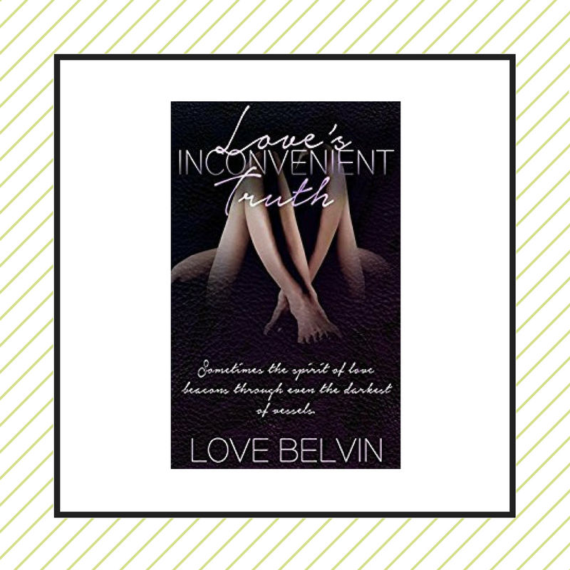 Review: Love's Inconvenient Truth by Love Belvin