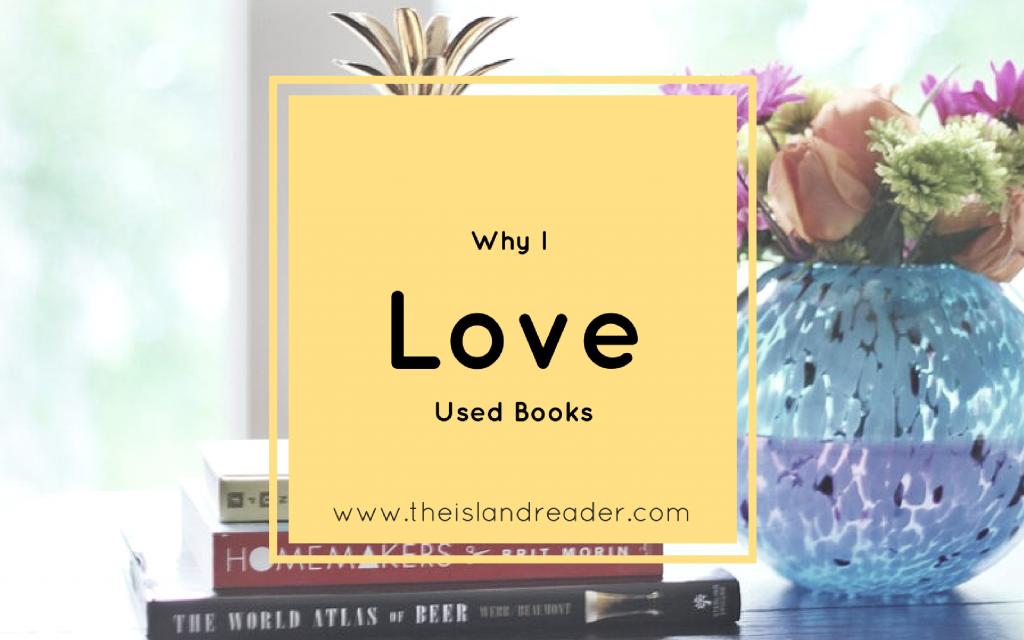 Why I Love Used Books