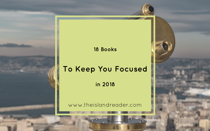 18 Books to Keep You Focused in 2018