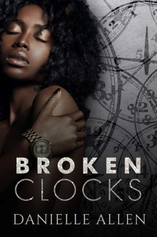 Review: Broken Clocks by Danielle Allen