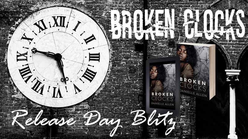 Broken Clocks by Danielle Allen – Release Day Blitz