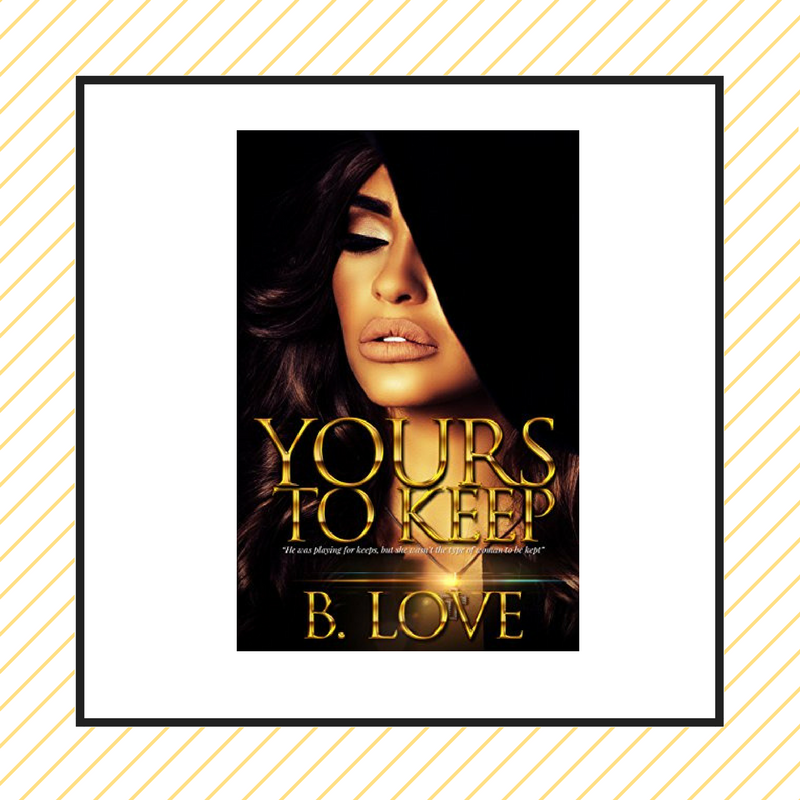 Review: Yours to Keep by B. Love