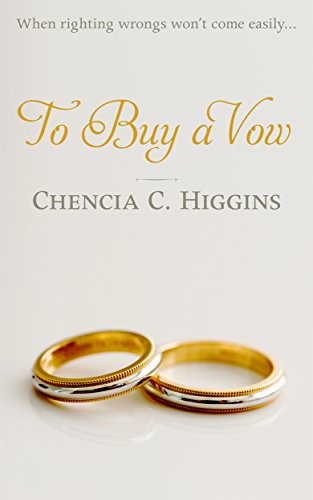 Review: To Buy A Vow by Chencia C. Higgins