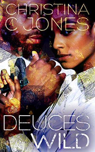 Review: Deuces Wild by Christina C. Jones
