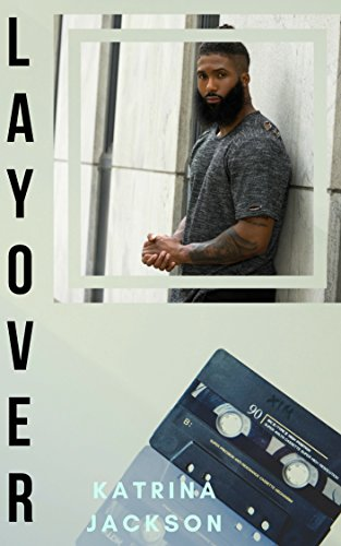 Review: Layover by Katrina Jackson
