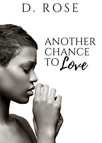 Review: Another Chance to Love by D. Rose