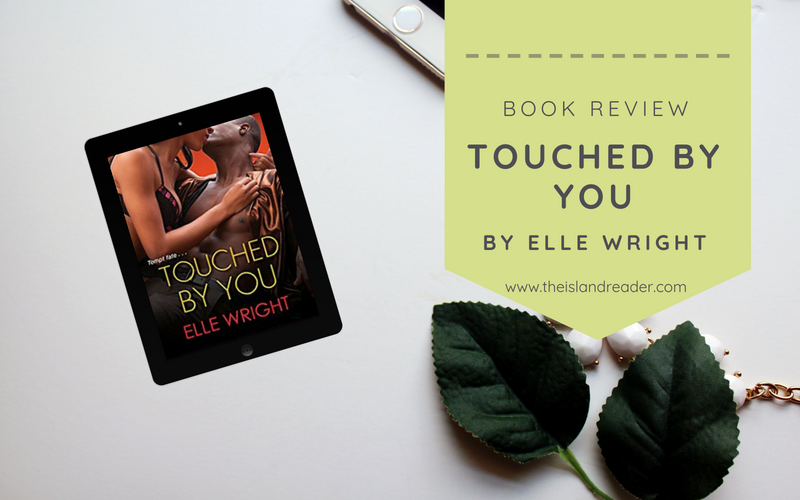 Review: Touched by You by Elle Wright