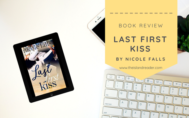 Review: Last First Kiss by Nicole Falls