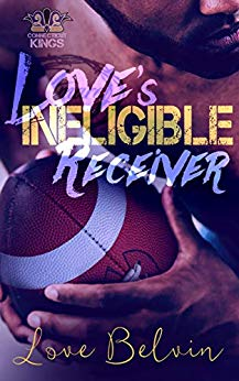 Review: Love's Ineligible Receiver by Love Belvin