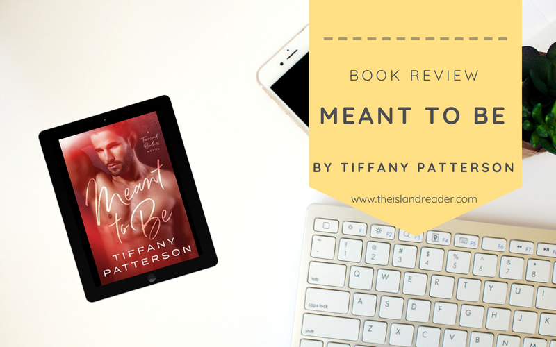 Review: Meant to Be by Tiffany Patterson