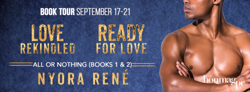 Blog Tour: All or Nothing Series by Nyora René
