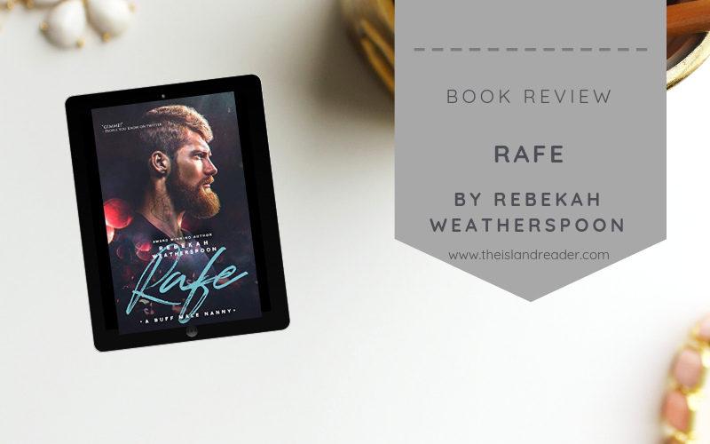 Review: Rafe by Rebekah Weatherspoon