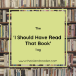 The 'I Should Have Read That Book' Tag