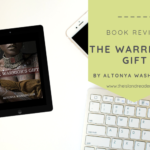 Review: The Warrior's Gift by AlTonya Washington
