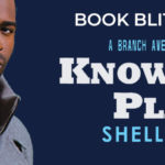 Book Blitz: Know Your Place by Shelly Ellis