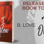 Release Blitz: Til I Overflow by B. Love