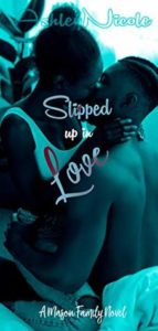 Review: Slipped up in Love by AshleyNicole