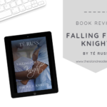 Review: Falling for a Knight by Té Russ