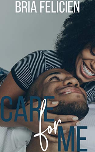 Review: Care For Me by Bria Felicien