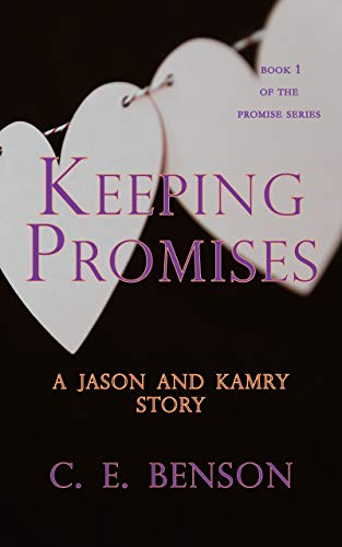 Review: Keeping Promises by C.E. Benson