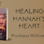 Release Blitz: Healing Hannah's Heart by Preslaysa Williams