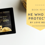 Review: He Who Is A Protector by Love Belvin